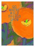 Go Where Wild Things Grow