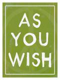 As You Wish Green