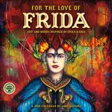 For the Love of Frida - 2016 Calendar
