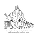 """""""From the cyclotron of Berkeley to the labs of MIT  We're the lads that…"""" - New Yorker Cartoon"""