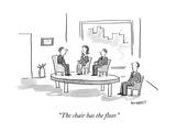 """The chair has the floor"" - New Yorker Cartoon"