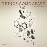 Things Come Apart - 2016 Calendar