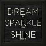 Dream  Sparkle  Shine