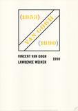 Homage to Vincent Van Gogh Reproduction pour collectionneurs par Lawrence Weiner