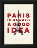 Paris is Always a Good Idea (Audrey Hepburn)
