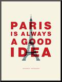 Paris is Always a Good Idea (Audrey Hepburn)