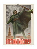 Defend Moscow! Soviet World War 2 Poster of 1941