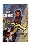 Across the Bridge  Rod Steiger  1957
