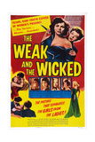 The Weak and the Wicked  (Aka Young and Willing)  1954