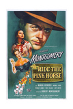 Ride the Pink Horse  from Top: Robert Montgomery  Wanda Hendrix  Andrea King  1947