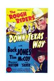 Down Texas Way  Top Left: Raymond Hatton; from Top Right: Buck Jones  Tim Mccoy  1942