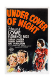 Under Cover of Night  from Left: Florence Rice  Edmund Lowe  Marla Shelton  1937