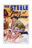 Trail of Terror  Center: Beth Marion  Right: Bob Steele  1935