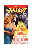 The Sellout  Audrey Totter  John Hodiak  Walter Pidgeon  Paula Raymond  1952
