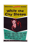 While the City Sleeps  1956