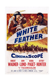 White Feather  Top from Left: Debra Paget  Robert Wagner  Jeffrey Hunter  1955