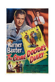 The Crime Doctor's Diary  Top from Left: Warner Baxter  Stephen Dunne  1949
