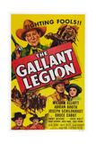 The Gallant Legion  Top Left: Bill Elliott  1948