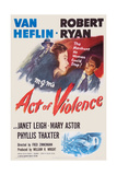 Act of Violence  from Left: Robert Ryan  Janet Leigh  Van Heflin  1948