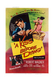 A Kiss before Dying  Top from Left: Virginia Leith  Robert Wagner; Bottom Left: Robert Wagner  1956