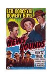 News Hounds  Top  from Left  Christine Mcintyre  Leo Gorcey  Huntz Hall  1947