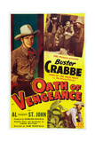 Oath of Vengeance  Left: Buster Crabbe; Bottom Right: Al 'Fuzzy' St John  1944
