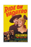 Ride on Vaquero  from Left: Cesar Romero  Mary Beth Hughes  1941