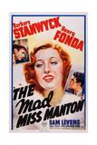 The Mad Miss Manton  from Top Left: Sam Levene  Barbara Stanwyck  Henry Fonda  1938