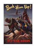 Back Him Up!--Buy War Bonds