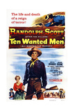 Ten Wanted Men  Jocelyn Brando (Second Left)  Randolph Scott (Center)  1955