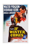 If Winter Comes  Top Right: Deborah Kerr  Walter Pidgeon  1947