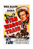Utah Wagon Train  Top Right: Rex Allen  1951