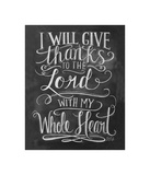 I Will Give Thanks To The Lord With My Whole Heart