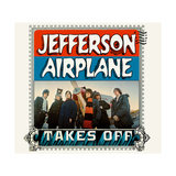 Jefferson Airplane - Jefferson Airplane Takes Off 1966