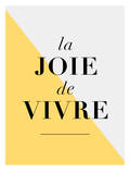 La Joie De Vivre Yellow