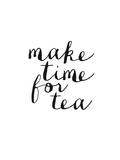 Make Time For Tea
