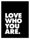 Love Who You Are 2