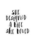 She Designed a Life She Loved BW