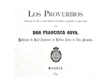 Title Page of 'Los Proverbios' or Proverbs  1819-1823