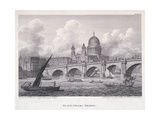 Blackfriars Bridge  London  1827