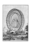 Giant Ferris Wheel  International Exhibition  Chicago  1893