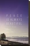 Peace Is Always Beautiful