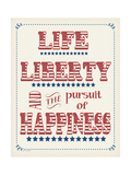 Life Liberty Happiness