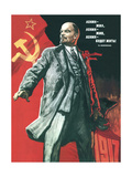 Lenin Lived  Lenin Lives  and Lenin Will Go on Living!  1967