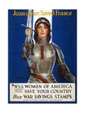 Joan of Arc Saved France  Women of America  Save Your Country Poster  1918