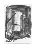 """It's a sad state of affairs when Lever House begins to seem like a warm o…"" - New Yorker Cartoon"