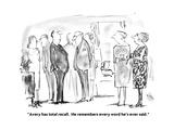 """Avery has total recall He remembers every word he's ever said"" - New Yorker Cartoon"