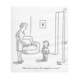 """""""Short day at school The computers are down"""" - New Yorker Cartoon"""
