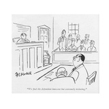 """""""We nd the defendant innocent but extremely irritating"""" - New Yorker Cartoon"""