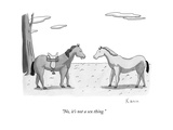 """""""No  it's not a sex thing"""" - New Yorker Cartoon"""